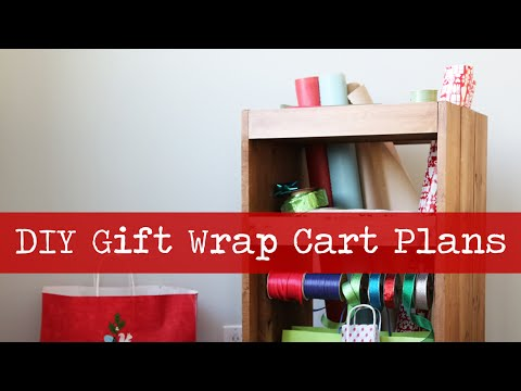 How To Build A Gift Wrapping Cart