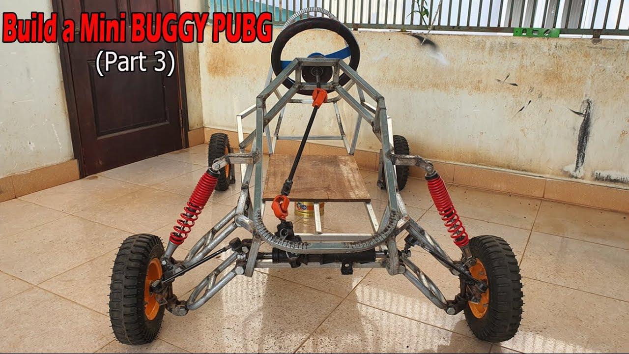 Build a Mini BUGGY PUBG - Part 3