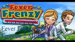 Fever Frenzy Let's play Episode 2 MEDIC!