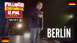 Franco Escamilla RPM (Parte 4).- Berlín