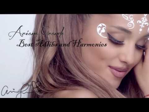 Ariana Grande BEST AD LIBS & HARMONIES