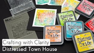 Stamping How To - Distressed Town House