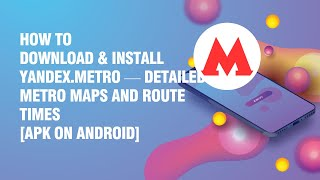 Download and install Yandex.Metro — detailed metro maps and route times APK on android phone screenshot 1