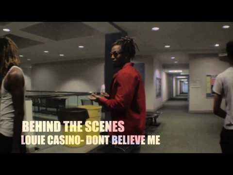 4Play Campaign Presents: Louie Casino- Don't Believe Me (Behind The Scenes)