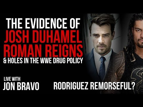 The EVIDENCE on Josh Duhamel | Roman Reigns | Holes in the WWE Drug Policy