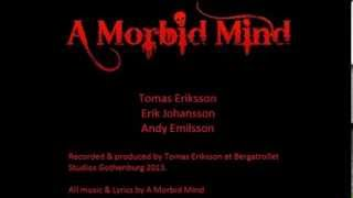 A Morbid Mind - Psychotic