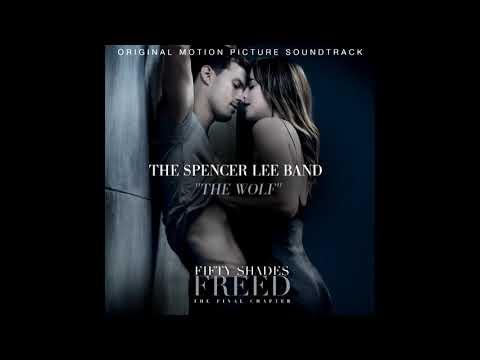 "The Spencer Lee Band ""THE WOLF"" cincuenta sombras liberadas original soundtrack"