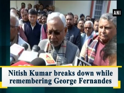 Nitish Kumar breaks down while remembering George Fernandes - Bihar News