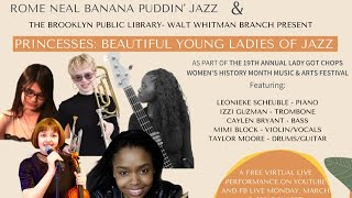 PRINCESSES: BEAUTIFUL YOUNG LADIES OF JAZZ