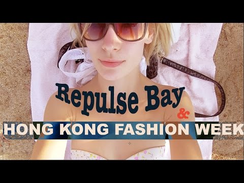 First week in Hong Kong -Ж- Repulse Bay Beach   Hong Kong Fashion Week
