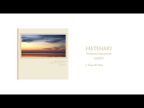 Cinematic Music HATENAKI - Always Be There(Track 4)