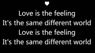 Love Is The Feeling lyrics