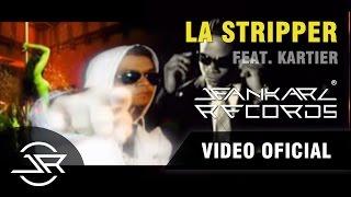 Jeankarl feat. Kartier - La Stripper 😎👯♀🎶 - Jeankarl Records ®