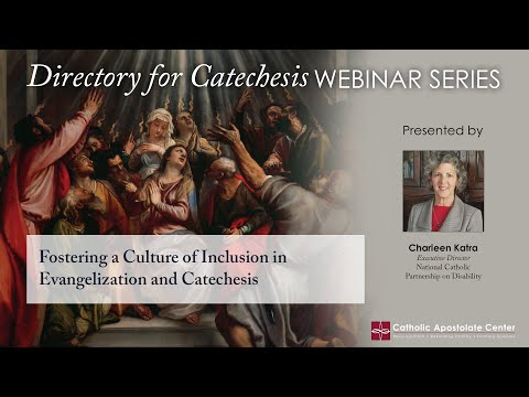 Directory for Catechesis Series: Fostering a Culture of Inclusion in Evangelization and Catechesis