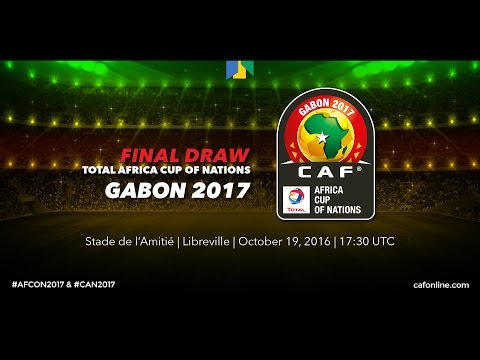 Draw for Total Africa Cup of Nations, Gabon 2017