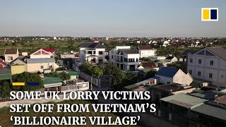 At least three UK lorry victims set off from Vietnam's 'Billionaire Village'
