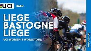 2017 UCI Women's WorldTour –Liège-Bastogne-Liège(BEL) – Highlights