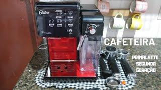 CAFETEIRA OSTER PRIMALATTE SEGUNDA GERAÇÃO !!VÍDEO COMPLETO SOBRE ELA!!!