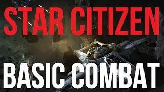 Star Citizen   Basic Combat Tutorial