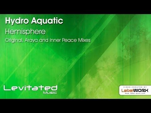Hydro Aquatic - Hemisphere (Araya Remix)