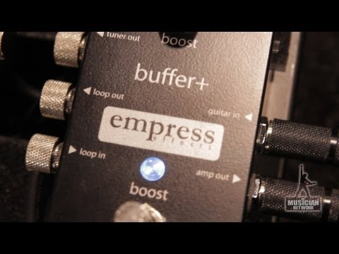 Empress Buffer+ - NAMM 2013: Product Showcase - TMNtv