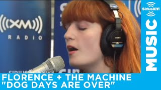 "Florence + The Machine ""Dog Days Are Over""  // SiriusXM // The Spectrum"