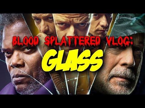 Glass (2019) – Blood Splattered Vlog (Thriller Movie Review)
