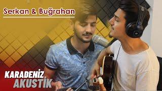 Serkan Aydın & Buğrahan Denizoğlu - Al Yazma (Karadeniz Akustik)