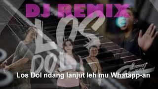 Los Dol - Dj Tik tok Remix
