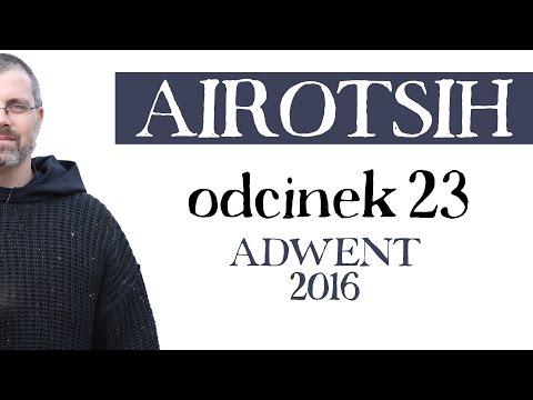 Adwent 2016 - odcinek 23