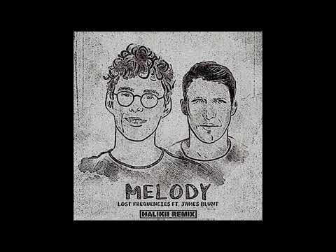Lost Frequencies - Melody (Halikii Remix) ft. James Blunt