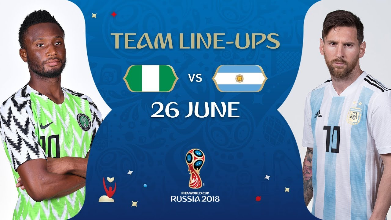 official photos d90fd 8d487 LINEUPS – NIGERIA V ARGENTINA - MATCH 39 @ 2018 FIFA World Cup™