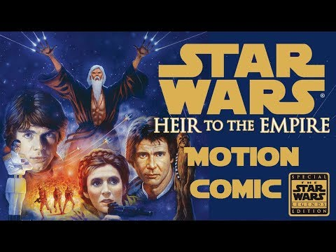 Star Wars (Special Edition) Heir to the Empire. Motion Comic Chapter 1 + 2