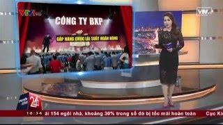 """Chuyển động 24h 19/04/2016   Vạch Trần Đa Cấp Lừa Đảo """"Sân Tài Chính Ma"""" - Công Ty BXP   VTV24"""