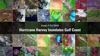Hurricane Harvey Inundates Gulf Coast