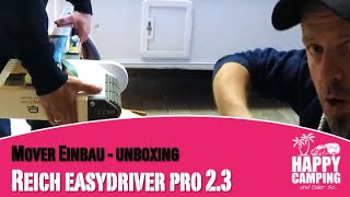 Reich Mover easydriver Pro 2.3   Unboxing - Teil 1   Happy Camping