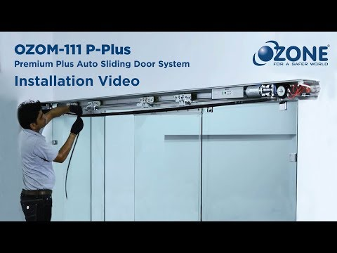 Installation of Ozone Premium Plus Automatic Sliding Door System - OZOM-111P-Plus