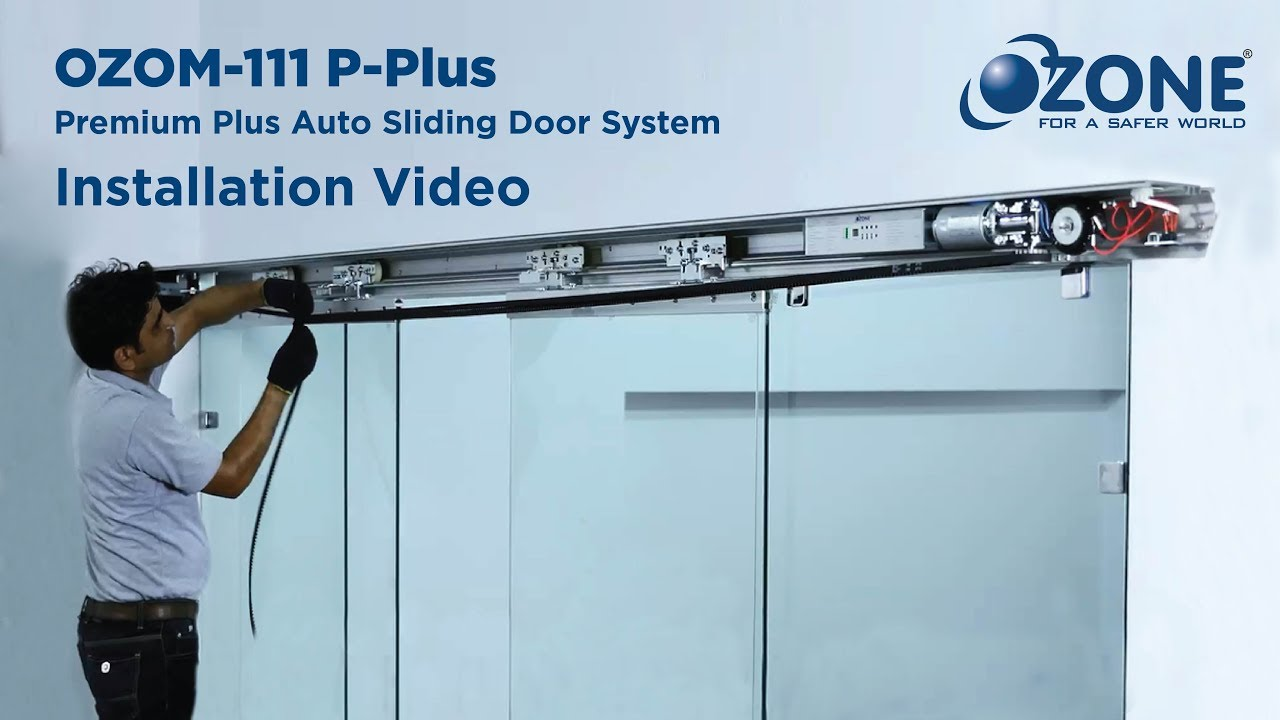 Installation of Ozone Premium Plus Automatic Sliding Door
