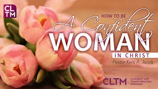 How to be a Confident Woman in Christ