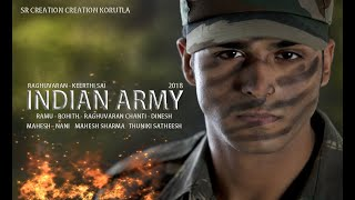 INDIAN ARMY Full Short Film||Telugu Short Film Industry||SR Creation Korutla||