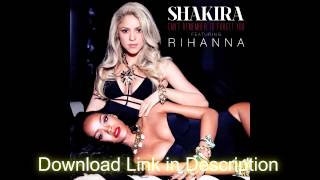 Shakira - Can't Remember To Forget You ft. Rihanna Free Download(Download Link)