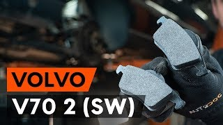 Montering Bromsbeläggsats fram och bak VOLVO V70: videoinstruktioner