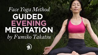 Face Yoga Method Guided Evening Meditation by Fumiko Takatsu Thumbnail