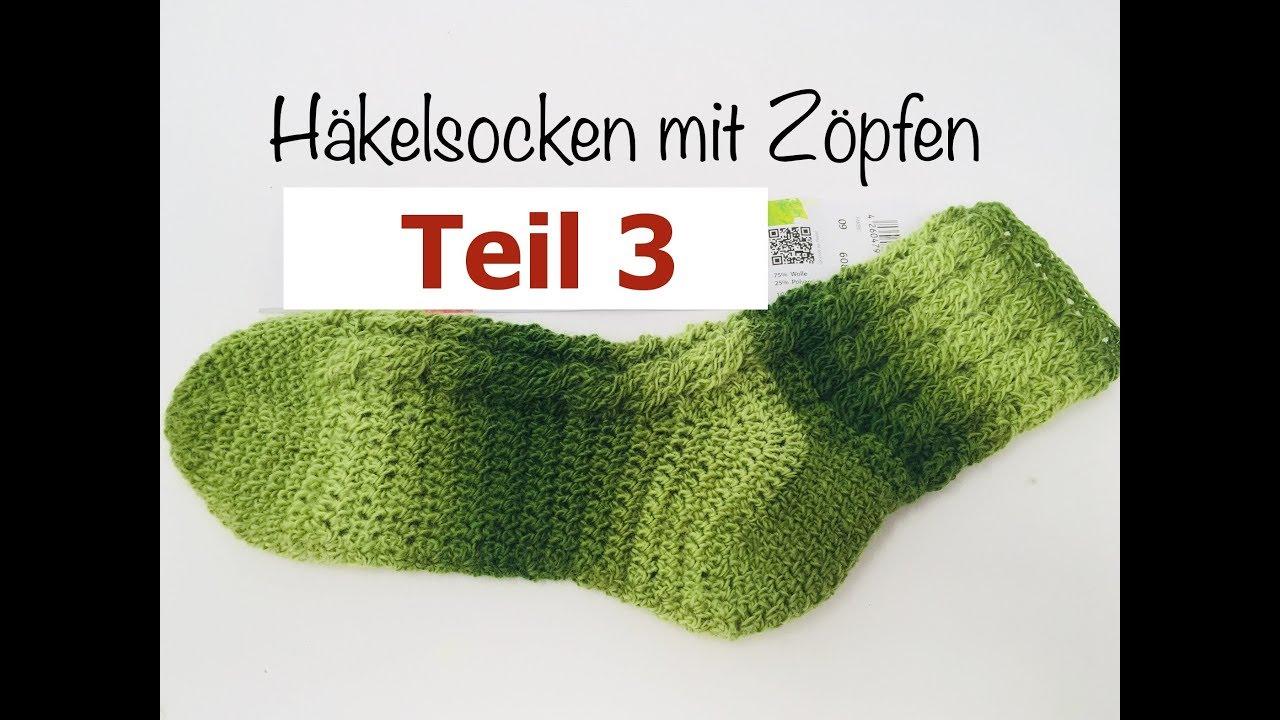 Socken Häkeln Einfach Mit Zöpfen Teil 3 Mit Year Socks Von Woolly