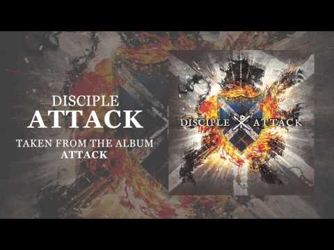 Disciple: Attack (Offcial Audio)