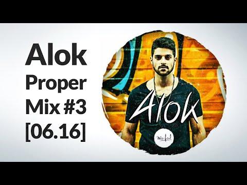 Alok - Proper Mix #3 06.16