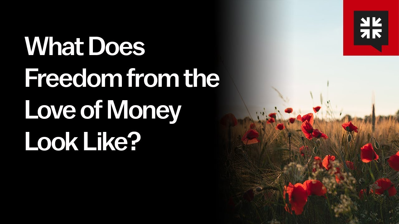 What Does Freedom from the Love of Money Look Like? // Ask Pastor John