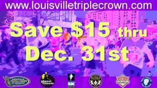 Louisville Triple Crown of Running - 3 great ...