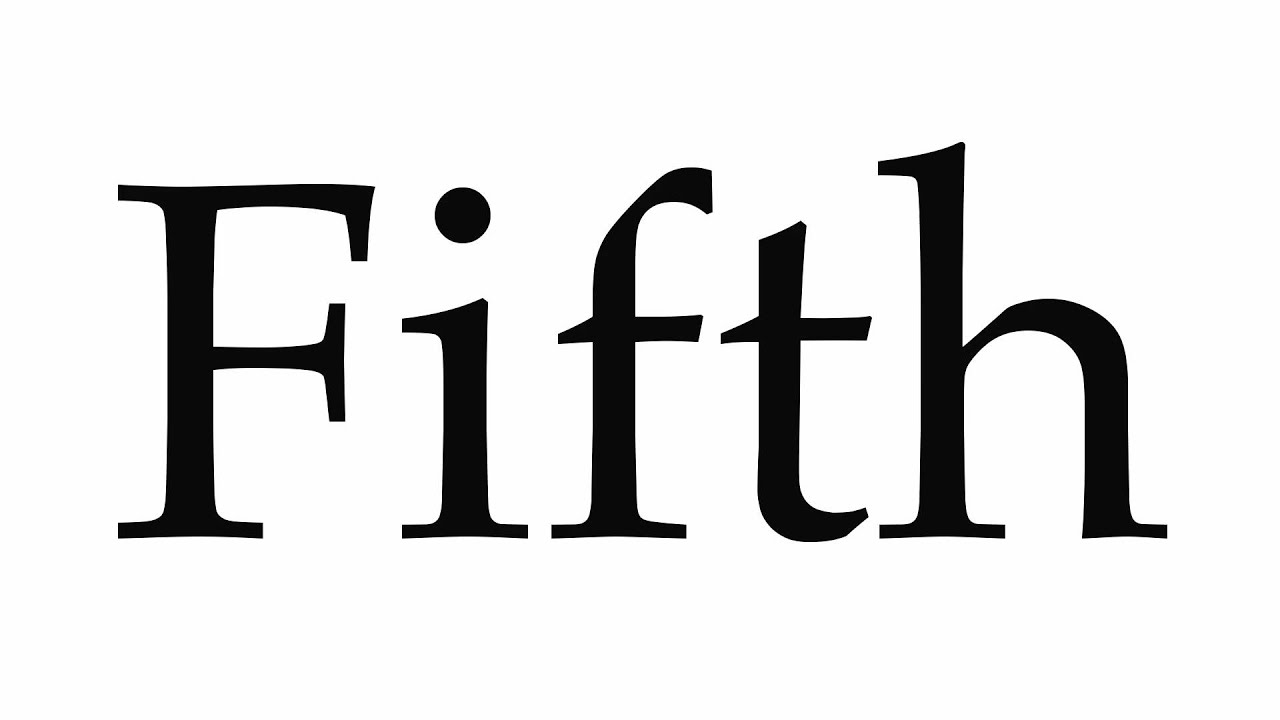 How to Pronounce Fifth