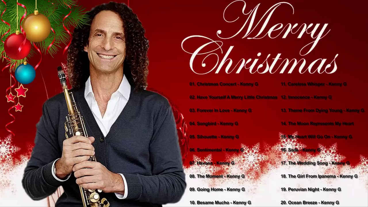 KENNY G Christmas Songs 2019   KENNY G The Greatest Holiday Classics